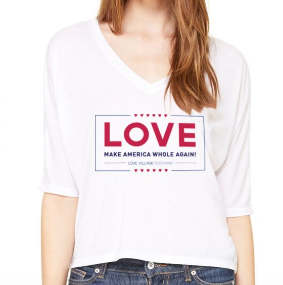 Love – Make America Whole Again Love Village Tee